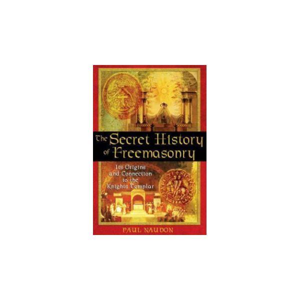 The Secret History of Freemasonry