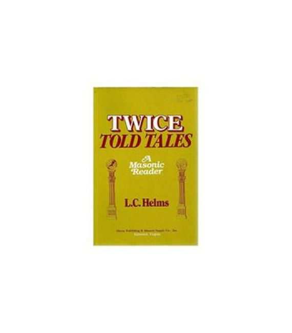 Twice Told Tales A Masonic Reader 650